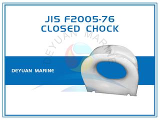 JIS F2005-76 Closed Chock Deck Mounting Cast Steel