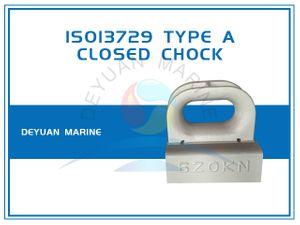 ISO13729 Deck Mounting Closed Chock Type A