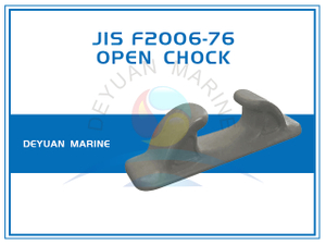 Deck Mounted FC Type JIS F2006-76 Open Chocks Cast Iron