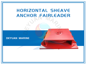 Anchor Fairleader Horizontal Guide Sheaves
